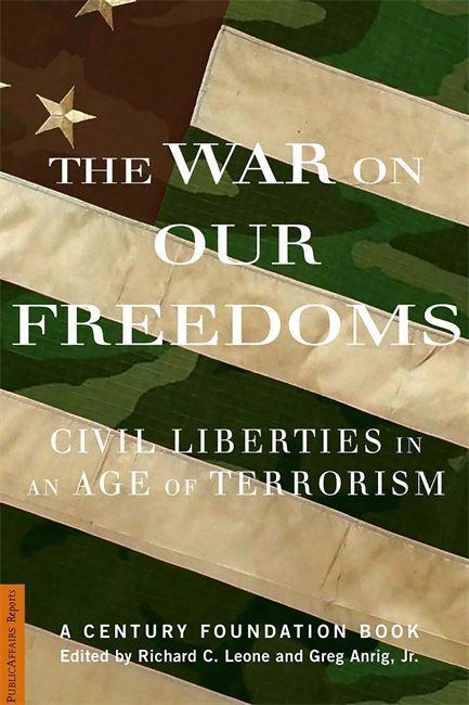 The War on Our Freedoms: Civil Liberties in an Age of Terrorism als Taschenbuch