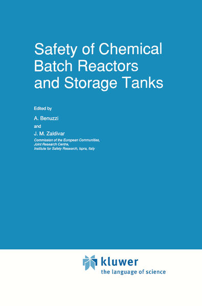 Safety of Chemical Batch Reactors and Storage Tanks als Buch
