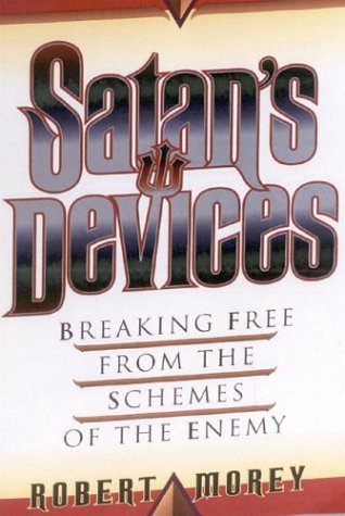 Satan's Devices: Breaking Free from the Schemes of the Enemy als Taschenbuch