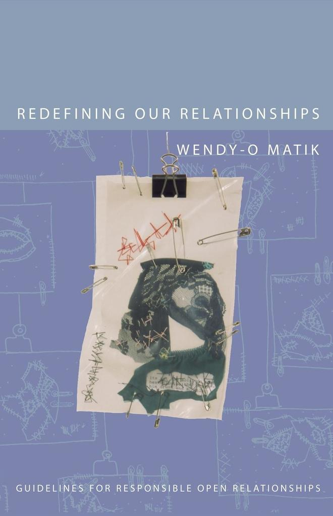 Redefining Our Relationships: Guidelines for Responsible Open Relationships als Taschenbuch