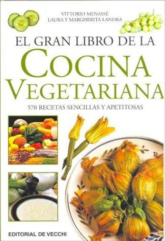 El gran libro de la cocina vegetariana als Taschenbuch