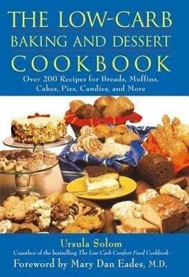 The Low-Carb Baking and Dessert Cookbook als Buch