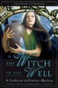 The Witch in the Well: A Catherine Levendeur Mystery als Buch