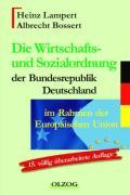 Die Wirtschafts- und Sozialordnung der Bundesrepublik Deutschland im Rahmen der Europäischen Union als Taschenbuch