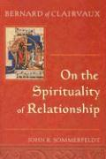 Bernard of Clairvaux On the Spirituality of Relationship als Taschenbuch