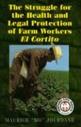 The Struggle for the Health and Legal Protection of Farm Workers: El Cortito als Buch