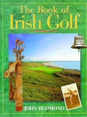 The Book of Irish Golf als Buch