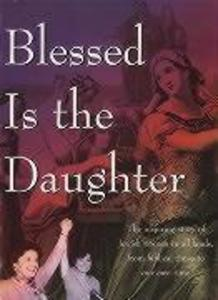 Blessed Is the Daughter als Buch