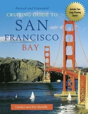 Cruising Guide to San Francisco Bay, 2nd Edition als Taschenbuch