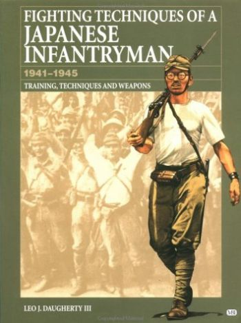 Fighting Techniques of a Japanese Infantryman 1941-1945 als Buch