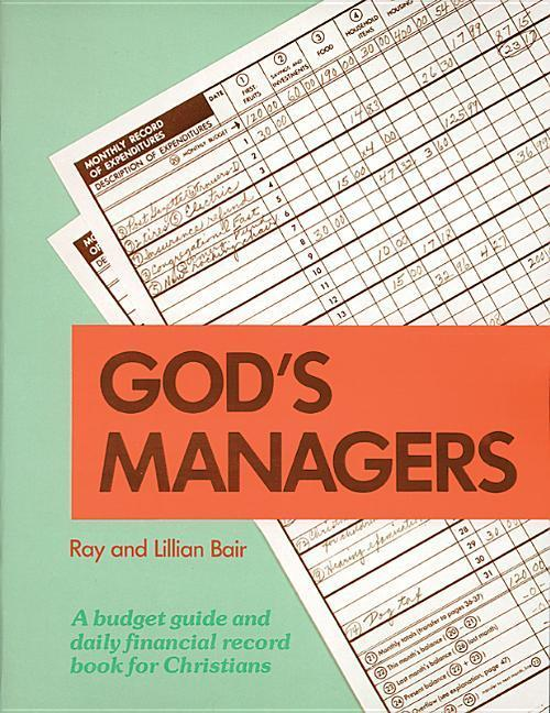 God's Managers: A Budget Guide and Daily Financial Record Book for Christians als Taschenbuch