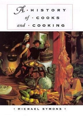 History of Cooks and Cooking als Buch