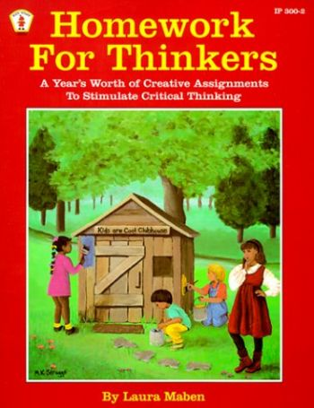 Homework for Thinkers: A Year's Worth of Creative Assignments to Stimulate Learning als Taschenbuch
