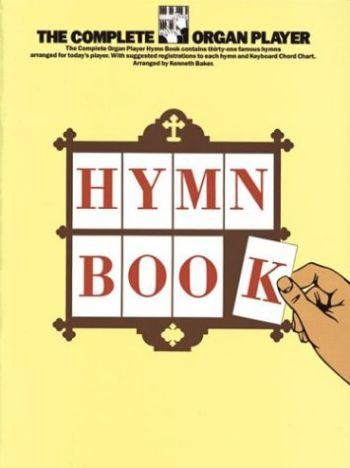 Complete Organ Player Hymn Book als Taschenbuch