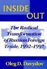 Inside Out: The Radical Transformation of Russian Foreign Trade