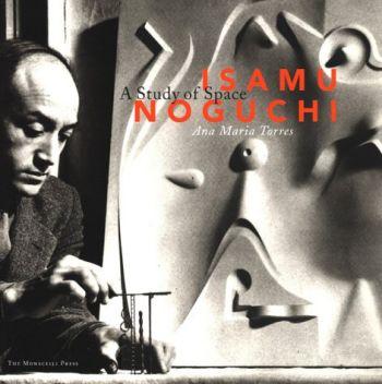 Isamu Noguchi: A Study of Space als Buch