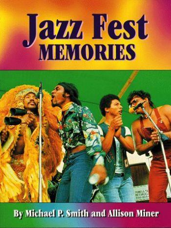 Jazz Fest Memories als Taschenbuch