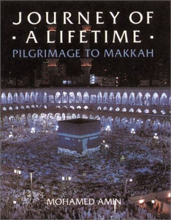 Journey of a Lifetime: Pilgrimage to Makkah als Buch