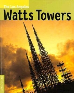 The Los Angeles Watts Towers als Taschenbuch