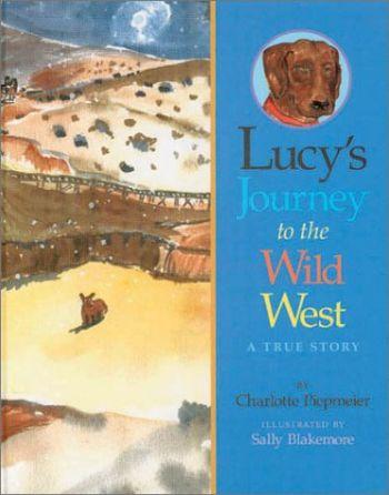 LUCYS JOURNEY TO THE WILD WEST als Buch