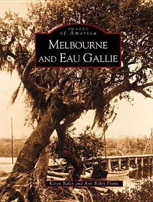 Melbourne and Eau Gallie als Taschenbuch