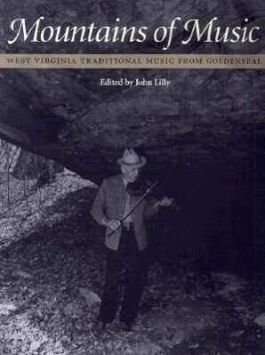 Mountains of Music: West Virginia Traditional Music from Goldenseal als Taschenbuch