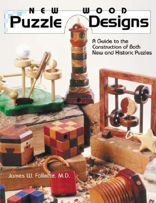 New Wood Puzzle Designs: A Guide to the Construction of Both New and Historic Puzzles als Taschenbuch