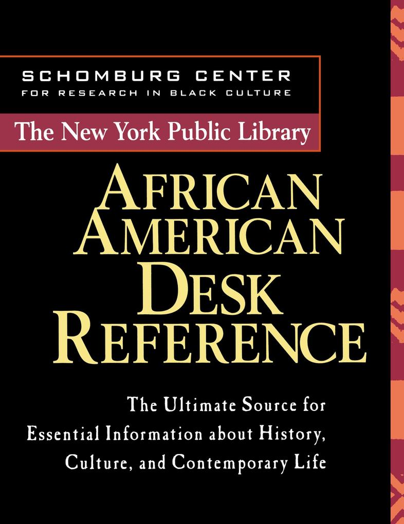 The New York Public Library African American Desk Reference als Buch