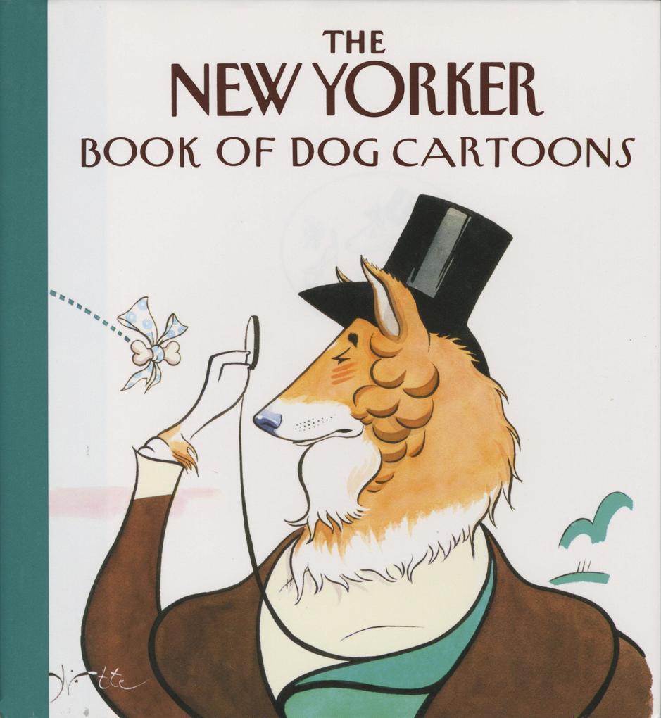 The New Yorker Book of Dog Cartoons als Taschenbuch