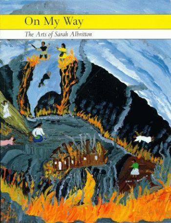 On My Way: The Arts of Sarah Albritton als Taschenbuch