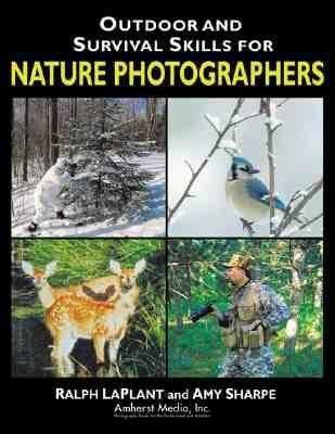 Outdoor and Survival Skills for Nature Photographers als Taschenbuch
