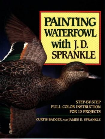 Painting Waterfowl with J.D.Sprankle als Taschenbuch