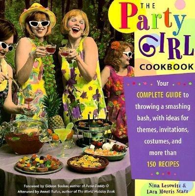 The Party Girl Cookbook als Taschenbuch
