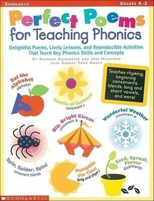 Perfect Poems for Teaching Phonics: Delightful Poems, Lively Lessons, and Reproducible Activities That Teach Key Phonics Skills and Concepts als Taschenbuch