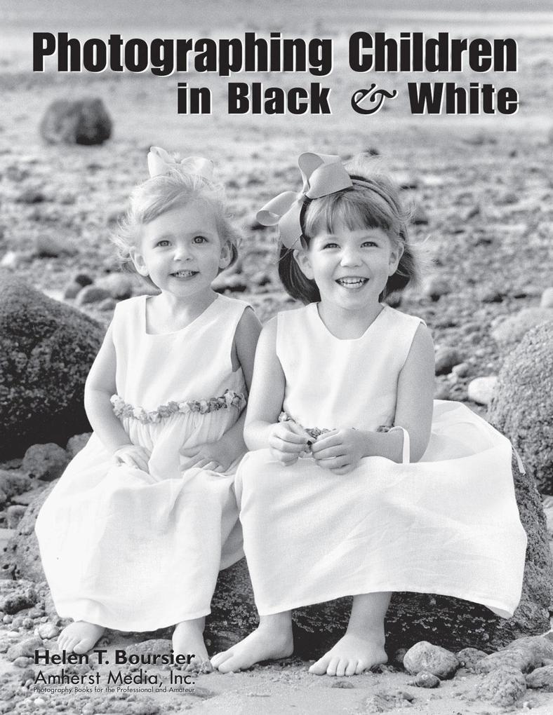 Photographing Children in Black & White als Taschenbuch