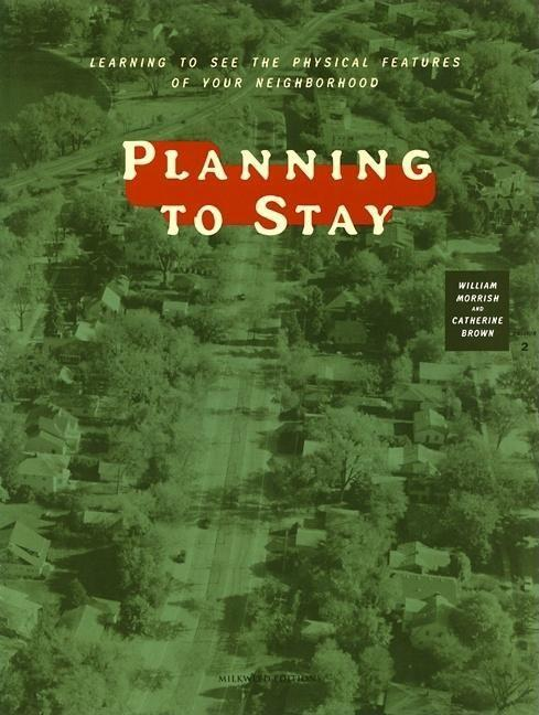 Planning to Stay: Learning to See the Physical Features of Your Neighborhood als Taschenbuch