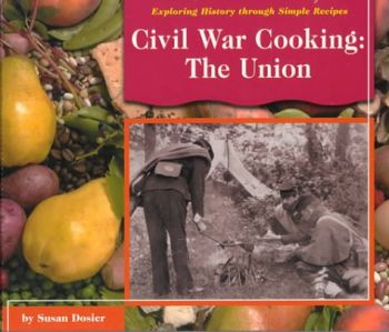 Civil War Cooking: The Union als Buch