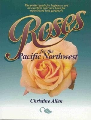 Roses for the Pacific Northwest als Taschenbuch