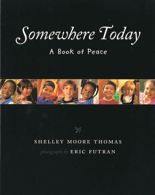 Somewhere Today: A Book of Peace als Taschenbuch