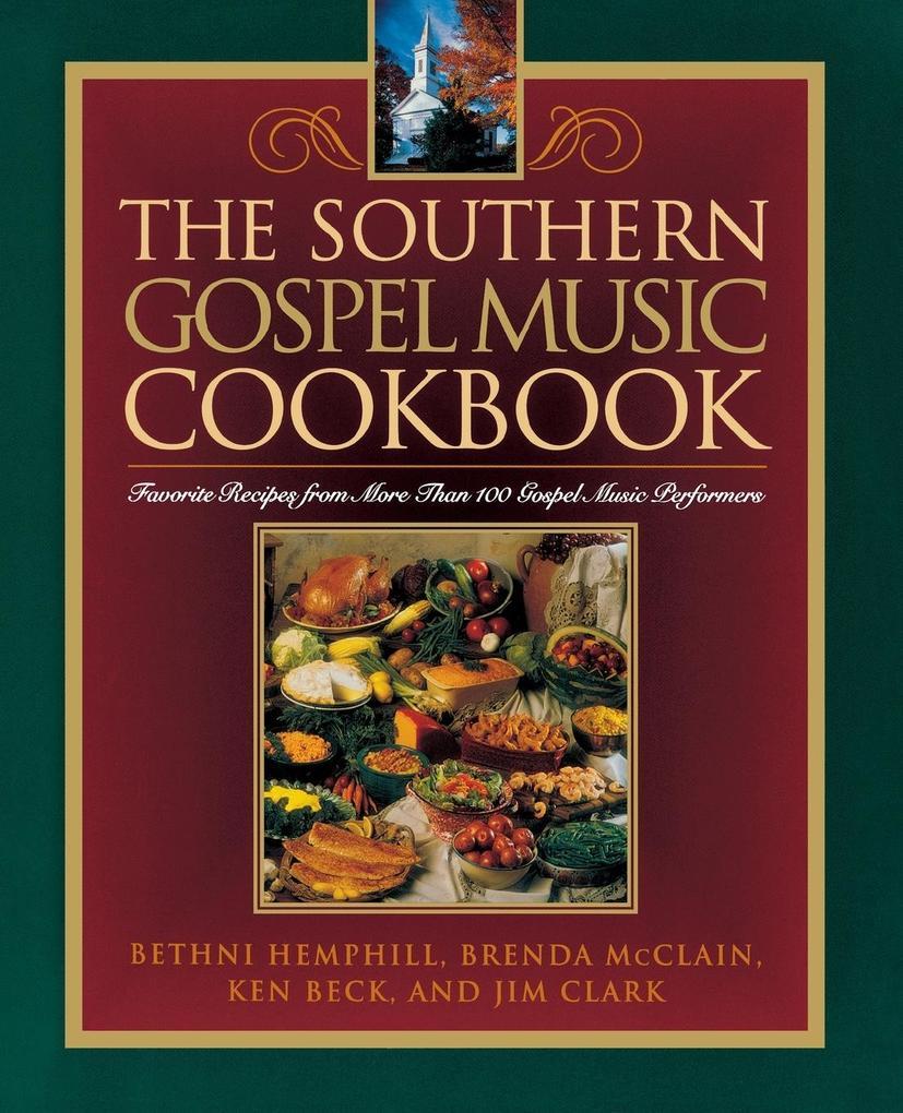 Southern Gospel Music Cookbook als Taschenbuch