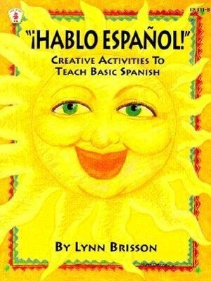Hablo Espanol!: Creative Activities to Teach Basic Spanish als Taschenbuch