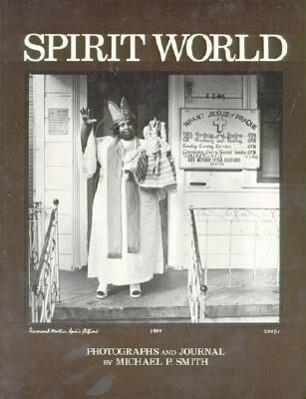 Spirit World: Pattern in the Expressive Folk Culture of New Orleans als Taschenbuch