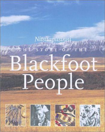 The Story of the Blackfoot People: Nitsitapiisinni als Taschenbuch