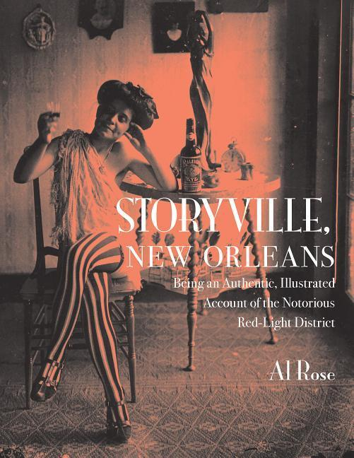 Storyville, New Orleans: Being an Authentic, Illustrated Account of the Nortorious Red Light District als Taschenbuch