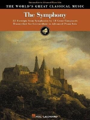 The Symphony: Intermediate to Advanced Piano Solo als Taschenbuch