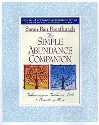 Simple Abundance Companion: Following Your Authentic Path to Something More als Taschenbuch