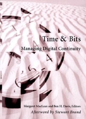 Time and Bits: Managing Digital Continuity als Taschenbuch
