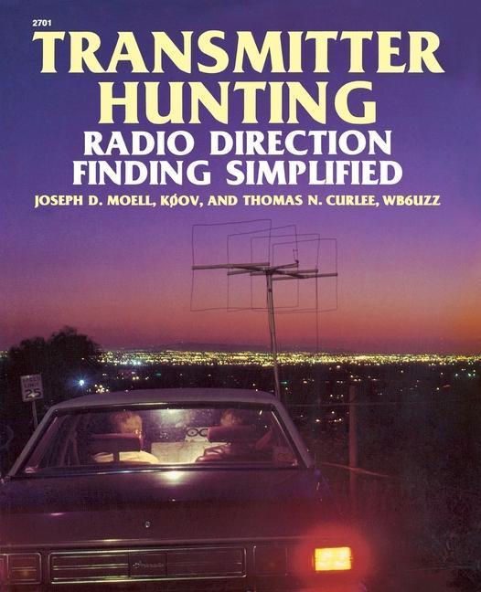 Transmitter Hunting: Radio Direction Finding Simplified als Taschenbuch