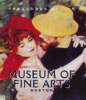 Treasures of the Museum of Fine Arts, Boston als Buch
