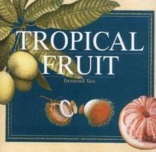 Tropical Fruit als Buch